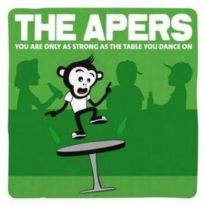 Cover - Apers, The: You Are Only As Strong As The Table You Dance On