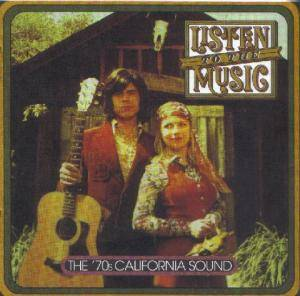 Listen To The Music: The '70s California Sound - Cover
