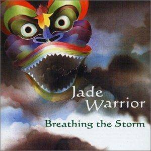 Cover - Jade Warrior: Breathing The Storm