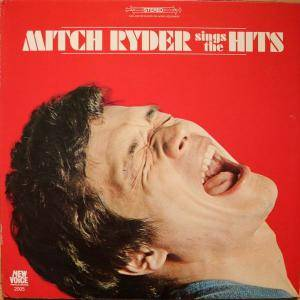 Cover - Mitch Ryder: Mitch Ryder Sings The Hits