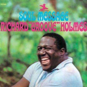"Cover - Richard ""Groove"" Holmes: Soul Message"