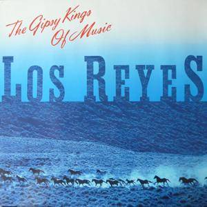 Cover - Los Reyes: Gipsy Kings Of Music, The