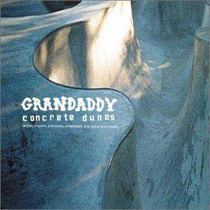 Cover - Grandaddy: Concrete Dunes