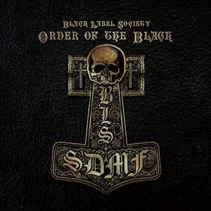 Black Label Society: Order Of The Black - Cover