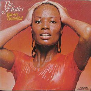 The Stylistics: You Are Beautiful - Cover