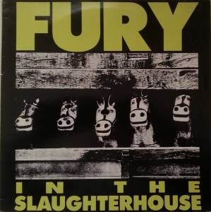 Fury In The Slaughterhouse: Kick It Out - Cover