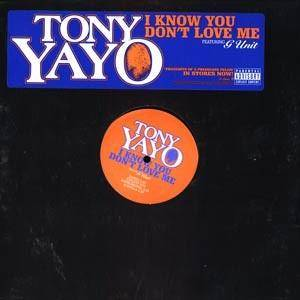 Cover - Tony Yayo: I Know You Don't Love Me