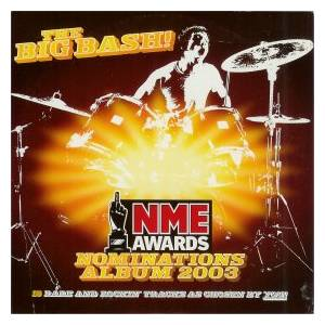 NME - The Big Bash! (NME Awards Nominations Album 2003) - Cover