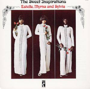 Cover - Sweet Inspirations: Estelle, Myrna And Sylvia