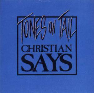 Cover - Tones On Tail: Christian Says