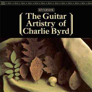 Cover - Charlie Byrd: Guitar Artistry Of Charlie Byrd, The