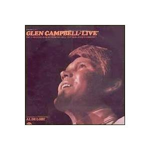 "Glen Campbell: ""Live"" - The 2-Record Album From His Sell-Out New Jersey Concert! - Cover"