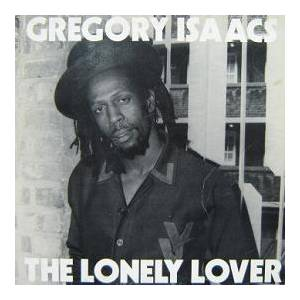 Cover - Gregory Isaacs: Lonely Lover, The