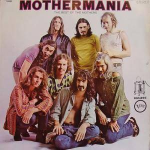 The Mothers Of Invention: Mothermania - Cover