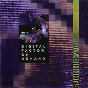 Cover - Digital Factor: On Demand