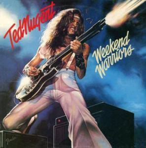 Cover - Ted Nugent: Weekend Warriors