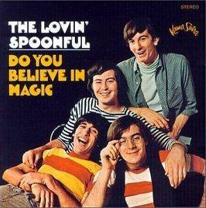 Cover - Lovin' Spoonful, The: Do You Believe In Magic