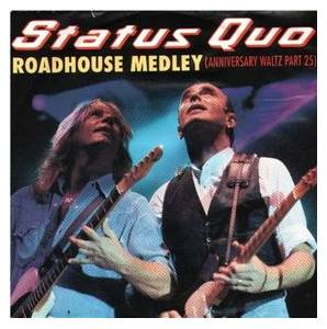 Status Quo: Roadhouse Medley (Anniversary Waltz Part 25) - Cover