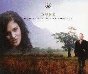 Dune: Who Wants To Live Forever (Single-CD) - Bild 1