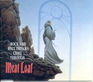 Meat Loaf: Rock And Roll Dreams Come Through - Cover