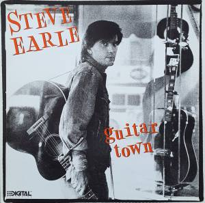 Cover - Steve Earle: Guitar Town