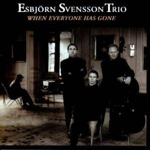 Cover - Esbjörn Svensson Trio: When Everyone Has Gone