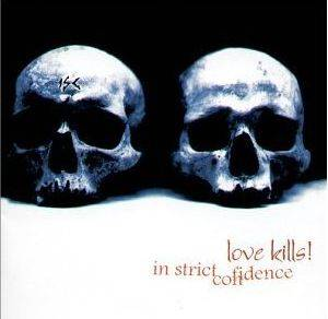 In Strict Confidence: Love Kills! - Cover