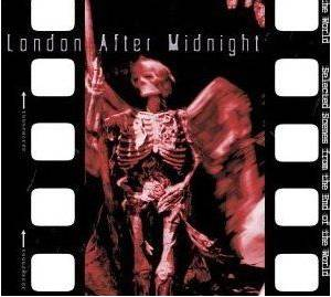 Cover - London After Midnight: Selected Scenes From The End Of The World