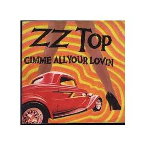 ZZ Top: Gimme All Your Lovin' - Cover