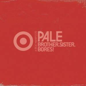 Cover - Pale: Brother. Sister. Bores!