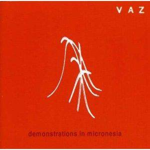 Vaz: Demonstrations In Micronesia - Cover