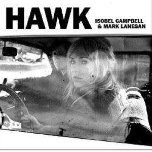 Isobel Campbell & Mark Lanegan: Hawk - Cover