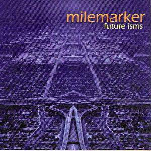 Milemarker: Future Isms - Cover