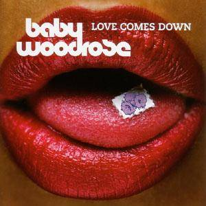 Baby Woodrose: Love Comes Down - Cover