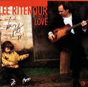 Lee Ritenour: This Is Love - Cover