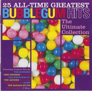 Cover - Crazy Elephant: 25 All-Time Greatest Bubblegum Hits