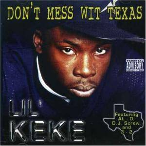 Cover - Lil' Keke: Don't Mess Wit Texas