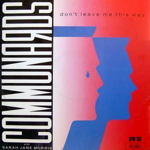 Communards, The: Don't Leave Me This Way - Cover
