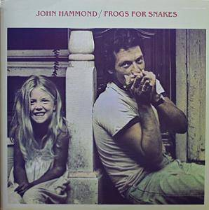 Cover - John Hammond: Frogs For Snakes