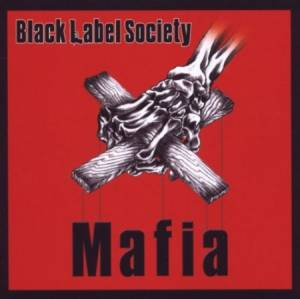 Black Label Society: Mafia (CD) - Bild 1