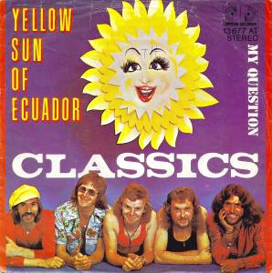 Cover - Classics, The: Yellow Sun Of Ecuador
