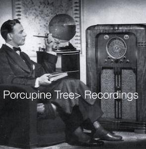 Porcupine Tree: Recordings (CD) - Bild 1