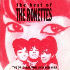 Cover - Ronettes, The: Best Of The Ronettes, The