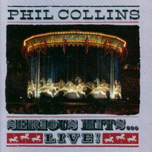 Phil Collins: Serious Hits... Live! (CD) - Bild 2