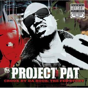 Project Pat: Crook By Da Book: The Fed Story - Cover