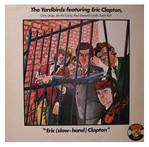Cover - Eric Clapton & The Yardbirds: Eric (Slow-Hand) Clapton