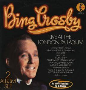 Cover - Bing Crosby: Live At The London Palladium