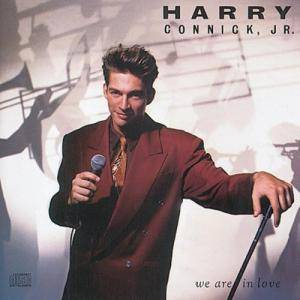 Cover - Harry Connick, Jr.: We Are In Love