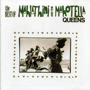 Cover - Mahlathini & The Mahotella Queens: Best Of Mahlathini And The Mahotella Queens, The