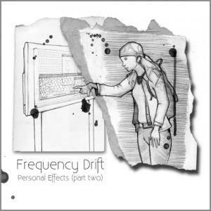 Cover - Frequency Drift: Personal Effects (Part Two)